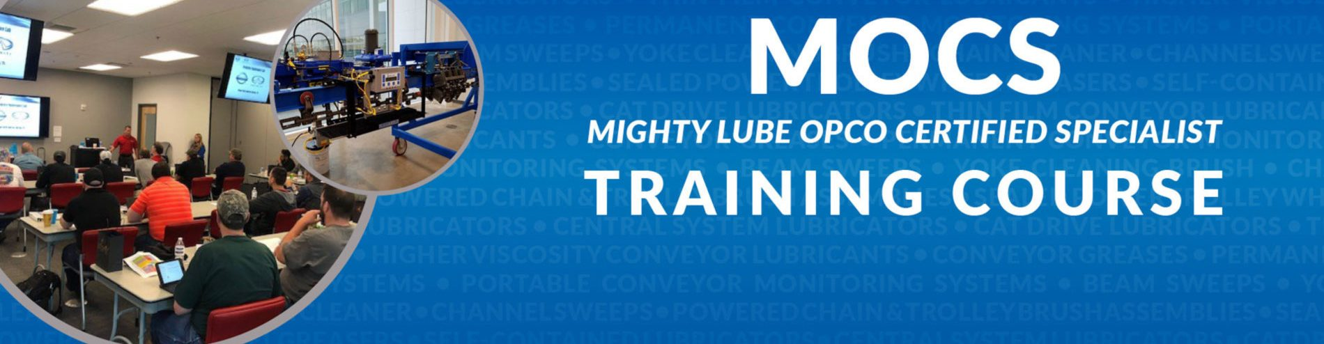 MOCS Mighty Lube OPCO Certified Specialist Training Course